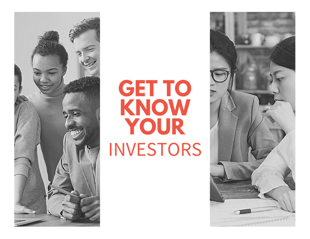 get to know your investors
