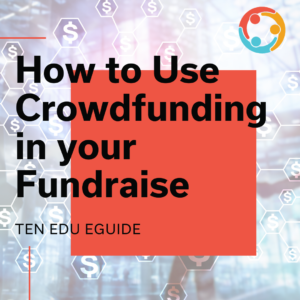 how to use crowdfunding for your fundraise