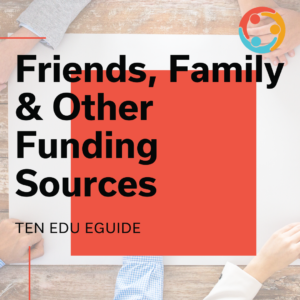 family and friends funding