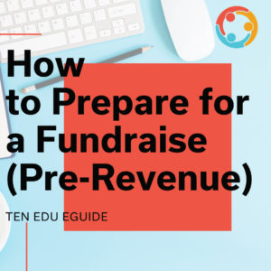 how to prepare for your fundraise