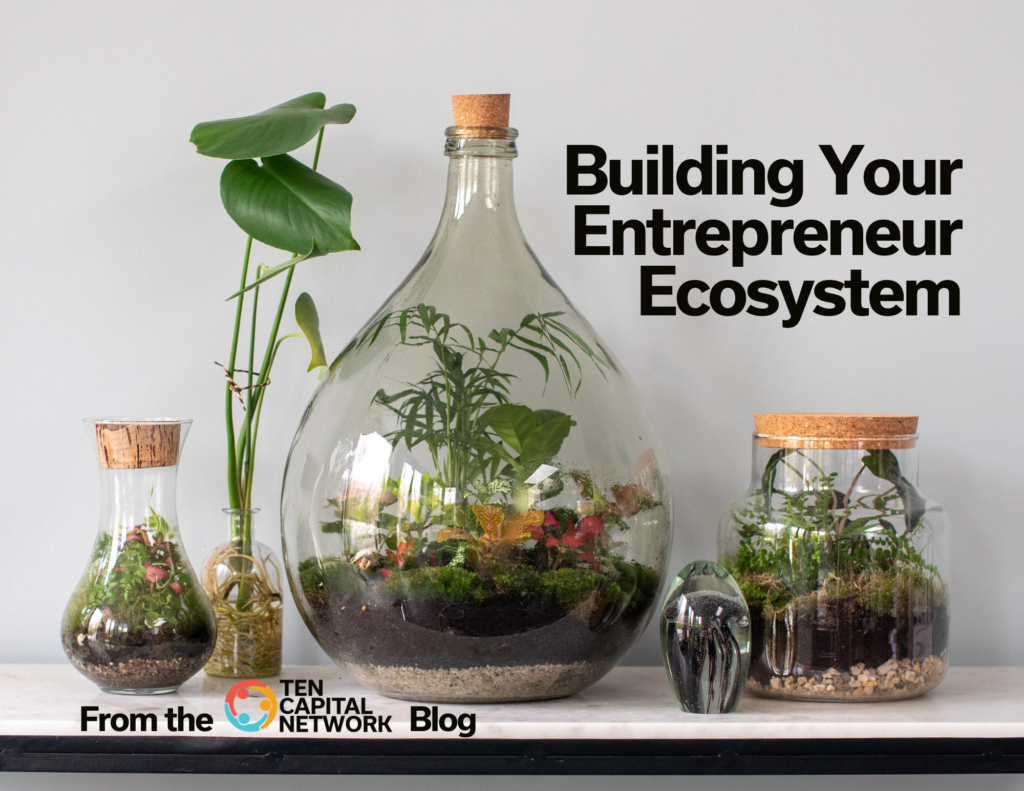 Building Your Entrepreneur Ecosystem