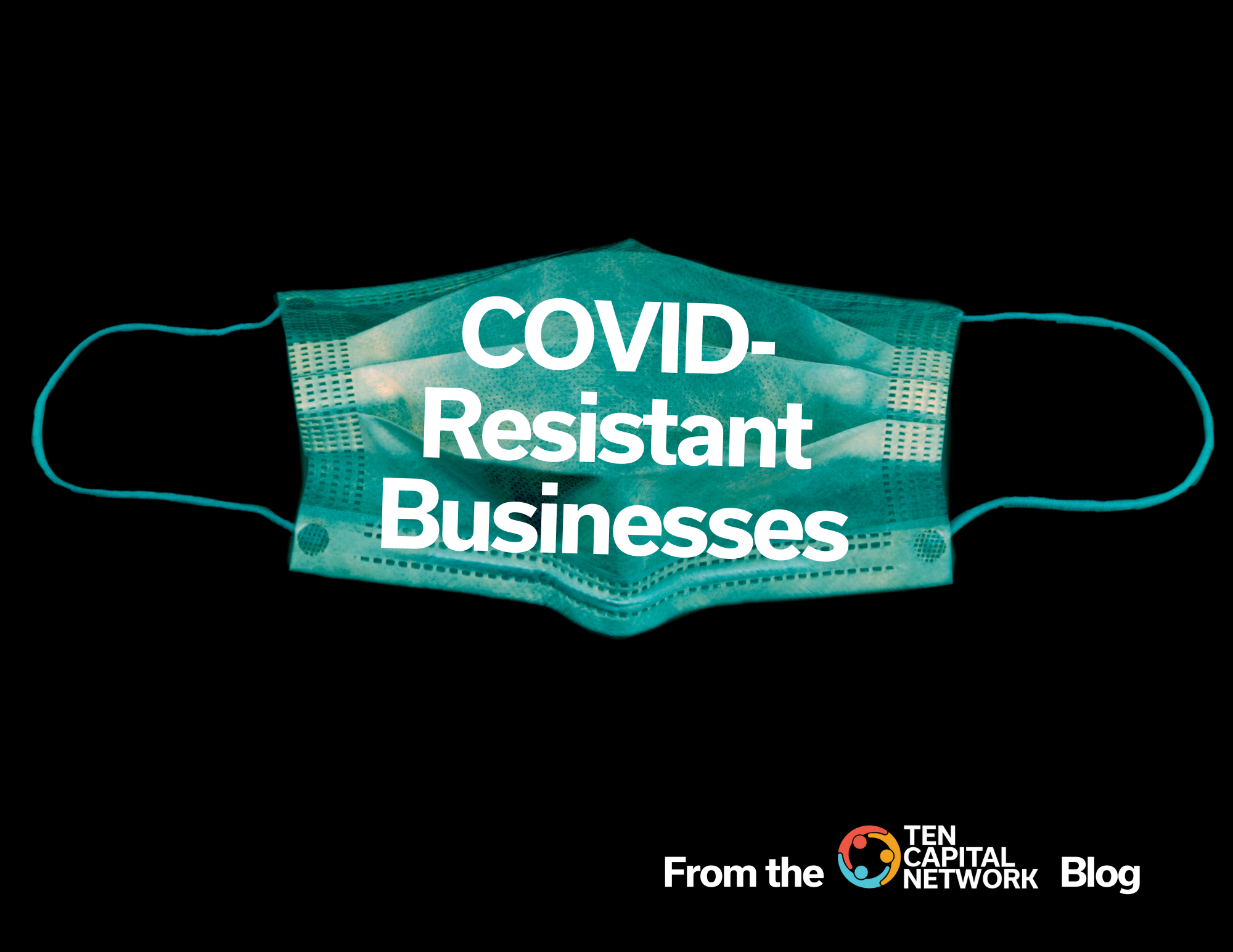 COVID-Resistant Businesses