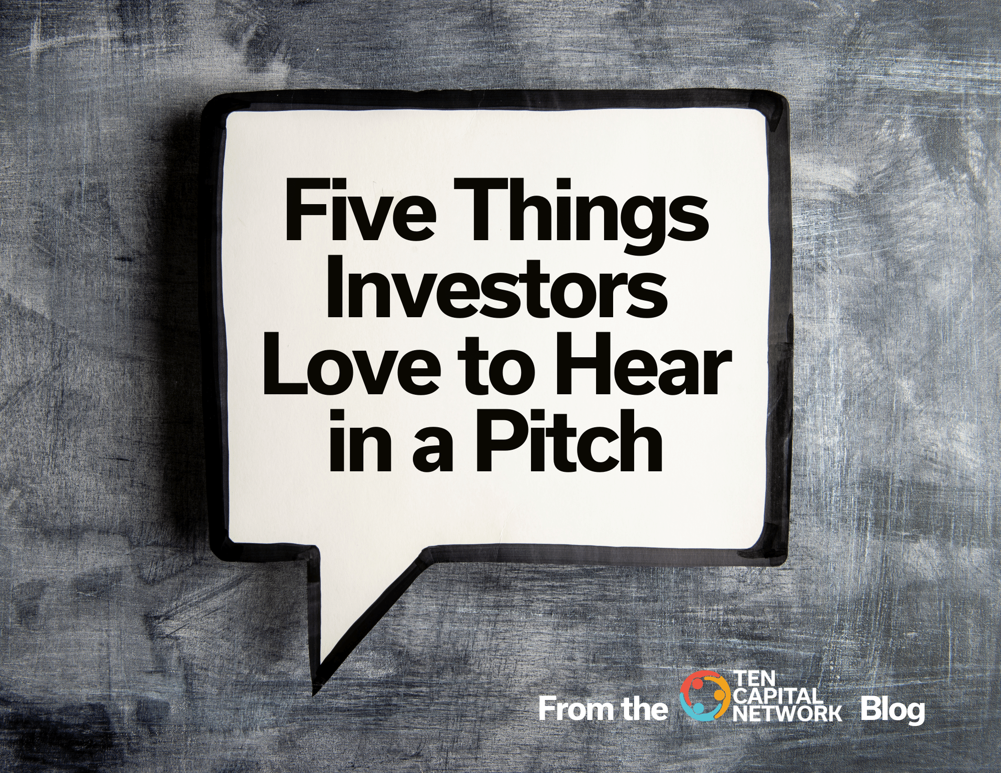 Five Things Investors Love to Hear in a Pitch