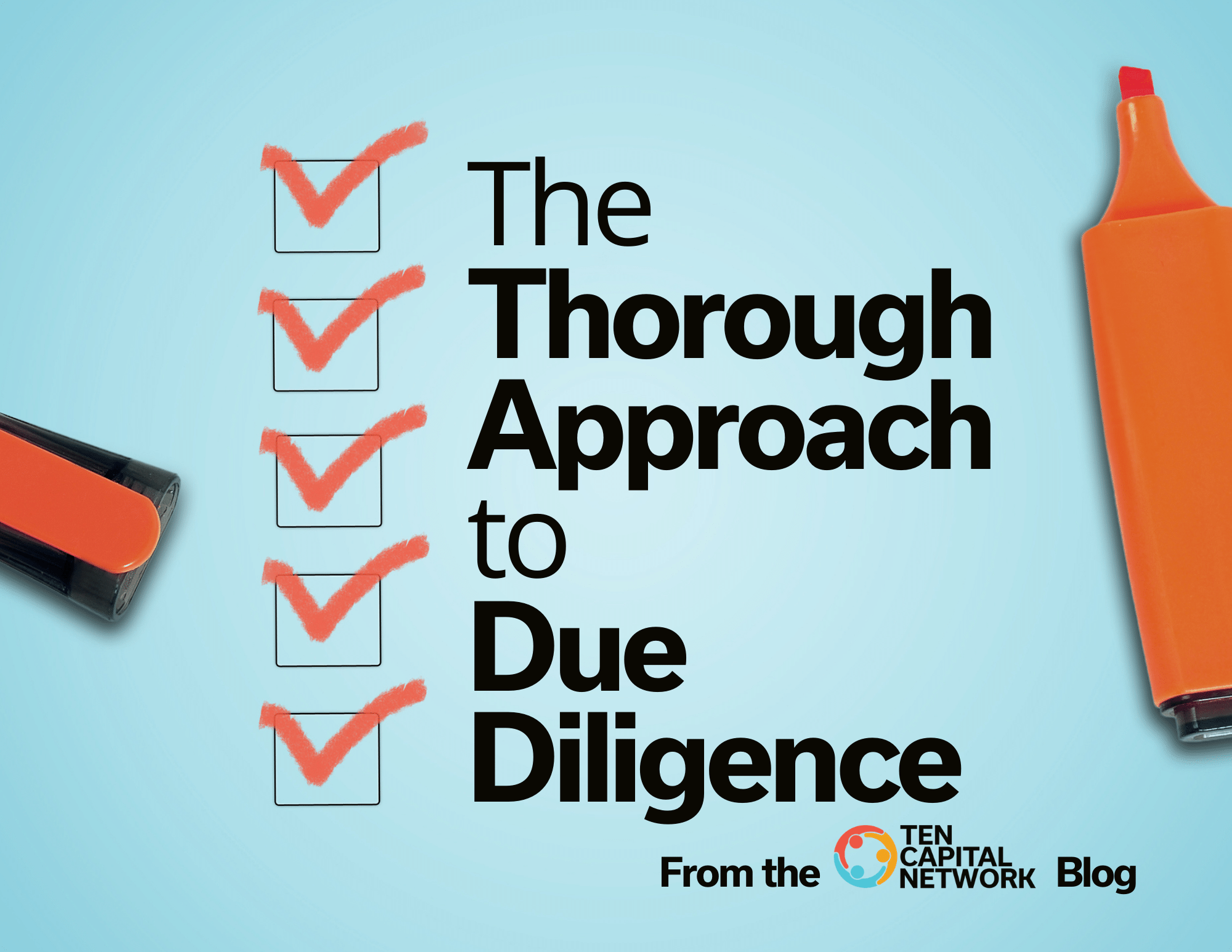 The Thorough Approach to Due Diligence